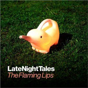 Late Night Tales: The Flaming Lips - album