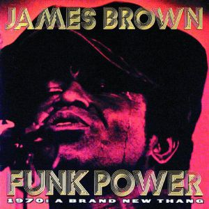Funk Power 1970: A Brand New Thang Album