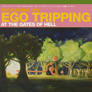 Ego Tripping at the Gates of Hell - album
