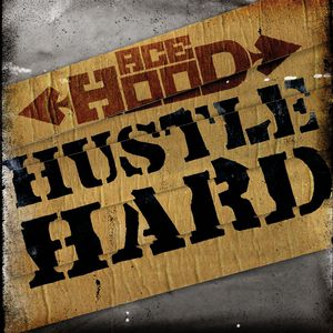 Hustle Hard Album