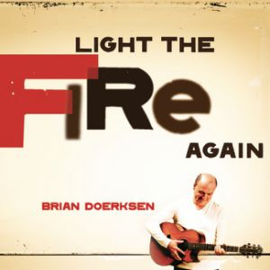 Light The Fire Again - album