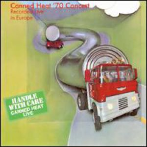 Canned Heat '70 Concert Live in Europe Album