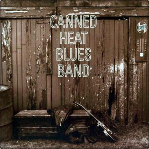 Canned Heat Blues Band Album