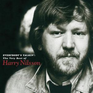 Everybody's Talkin': The Very Best of Harry Nilsson - album