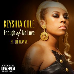 Enough of No Love Album