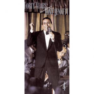 Forty Years: The Artistry of Tony Bennett Album