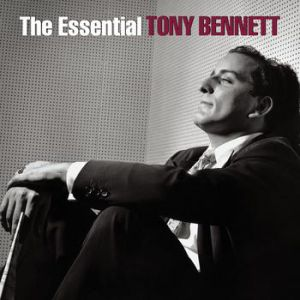 The Essential Tony Bennett (A Retrospective) Album