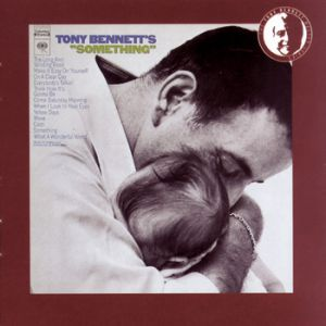 Tony Bennett's Something Album