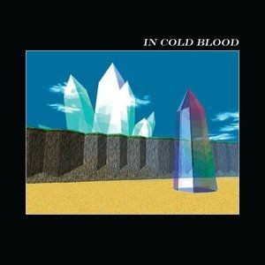 In Cold Blood Album